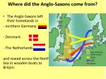 where did the anglo saxons come from