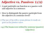 adjective vs passives 1 2