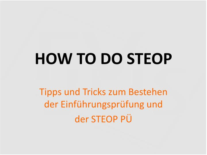 how to do steop n.