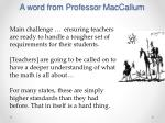 a word from professor maccallum