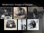 modernism images of despair