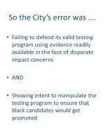 so the city s error was