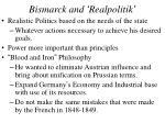 bismarck and realpolitik