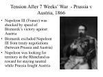 tension after 7 weeks war prussia v austria 1866