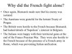 why did the french fight alone