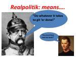 realpolitik means