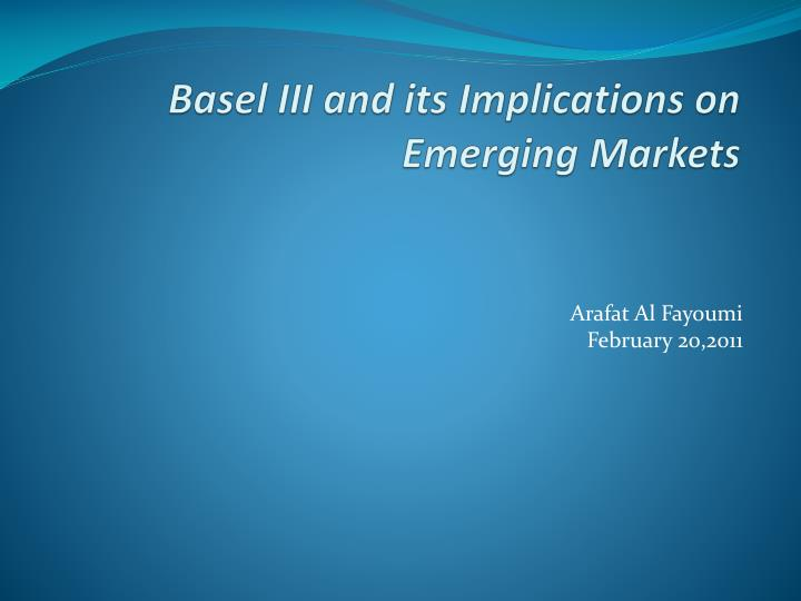 basel iii and its implications on emerging markets n.