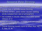 seasonal polar thinning