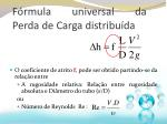 f rmula universal da perda de carga distribu da1