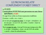 le pronom relatif compl ment d objet direct1