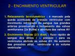2 enchimento ventricular