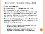 propuesta de cierre grupal 2013