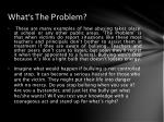 what s the problem