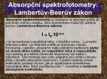 absorp n spektrofotometry lambert v beer v z kon