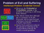 problem of evil and suffering intellectual problem evidential version