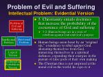 problem of evil and suffering intellectual problem evidential version13