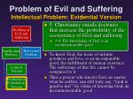 problem of evil and suffering intellectual problem evidential version17