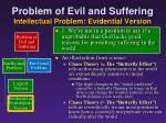 problem of evil and suffering intellectual problem evidential version4