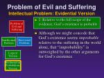 problem of evil and suffering intellectual problem evidential version9