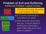 problem of evil and suffering intellectual problem logical version6