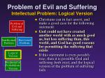 problem of evil and suffering intellectual problem logical version8