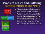 problem of evil and suffering intellectual problem logical version9