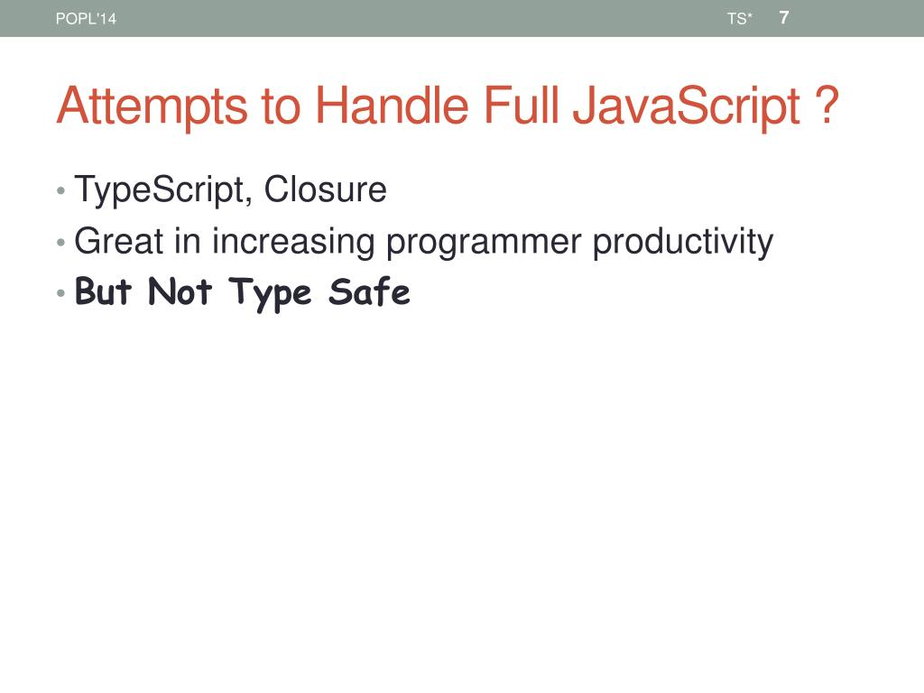PPT - Gradual typing Embedded securely in javascript PowerPoint