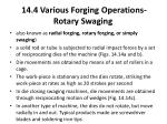 14 4 various forging operations rotary swaging