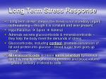 long term stress response