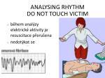 analysing rhythm do not touch victim