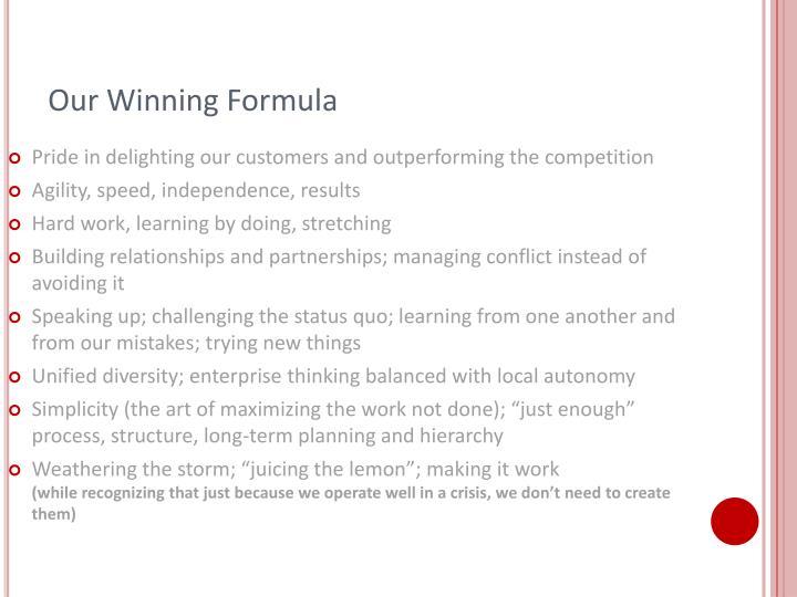 Our winning formula