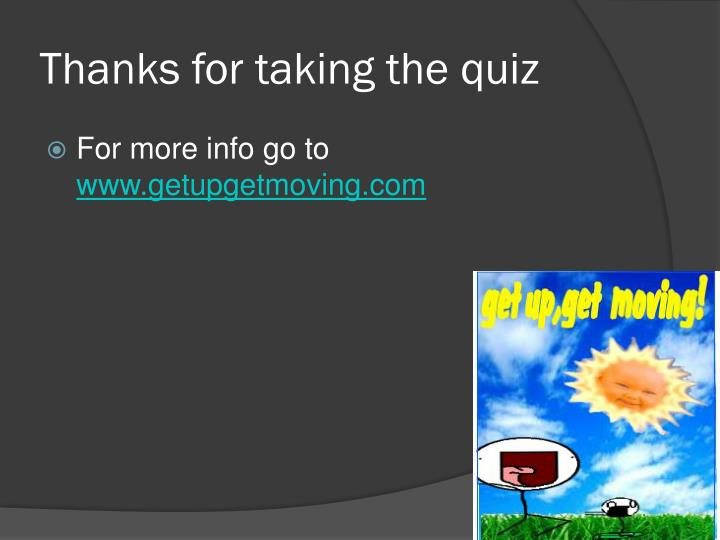 Thanks for taking the quiz