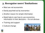 3 recognise users limitations