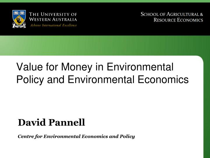 david pannell centre for environmental economics and policy n.