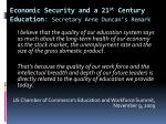 economic security and a 21 st century education secretary arne duncan s remark