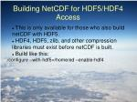 building netcdf for hdf5 hdf4 access