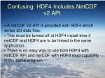 confusing hdf4 includes netcdf v2 api