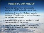 parallel i o with netcdf