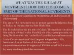 what was the khilafat movement how did it become a part of the national movement