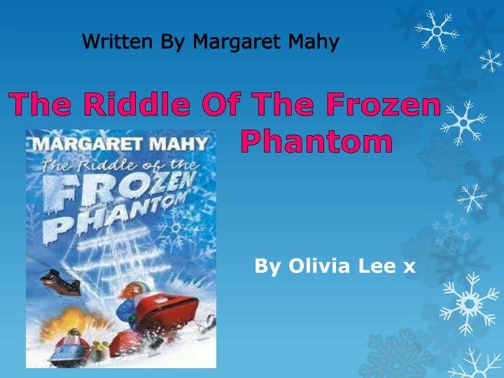 the riddle of the frozen phantom n.