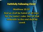 faithfully following christ