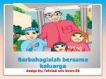 berbahagialah bersama keluarga design by fahrizal arie bowo 5b
