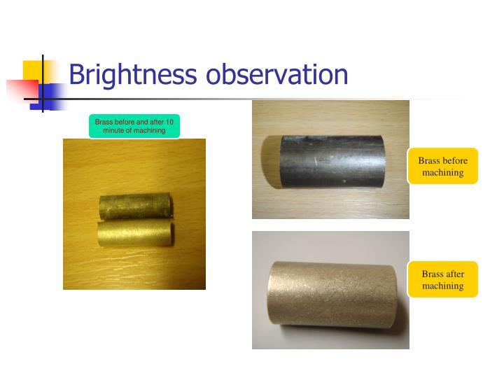 Brightness observation