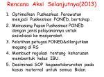 rencana aksi selanjutnya 2013