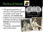the era of heroes