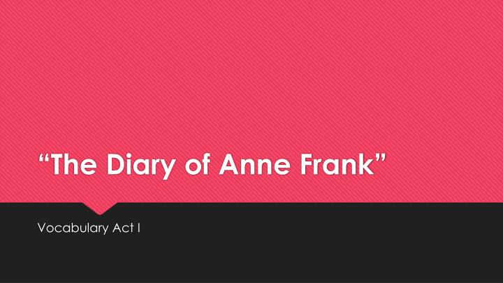 the diary of anne frank n.