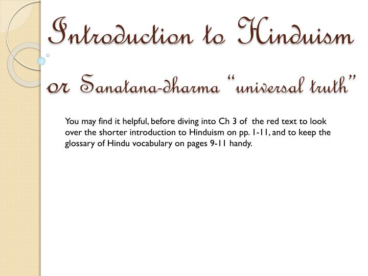 introduction to hinduism or sanatana dharma universal truth n.
