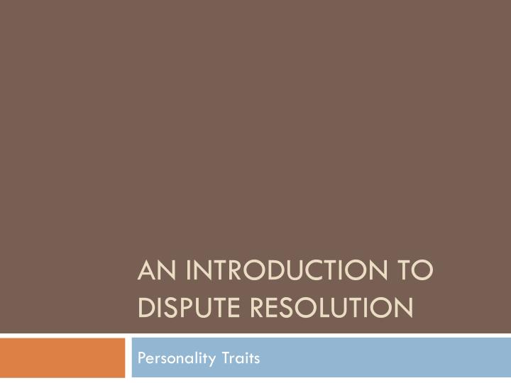 an introduction to dispute resolution n.