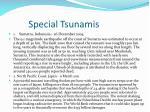 special tsunamis