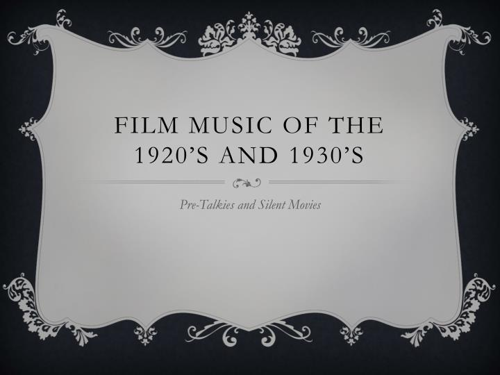 film music of the 1920 s and 1930 s n.